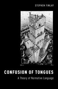 Book Confusion of Tongues: A Theory of Normative Language by Stephen Finlay
