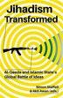 Jihadism Transformed: Al-Qaeda and Islamic State's Global Battle of Ideas by Simon Staffell