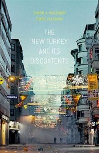 "Book The ""New Turkey"" and its Discontents by Simon Waldman"