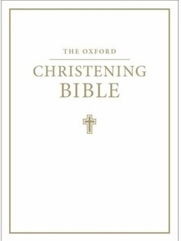 Book The Oxford Christening Bible (Authorized King James Version) by Oxford