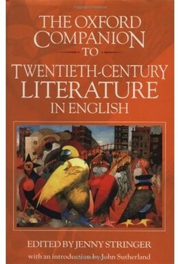 Book The Oxford Companion to Twentieth-Century Literature in English by Jenny Stringer