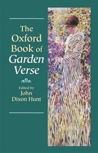 Book The Oxford Book of Garden Verse by John Dixon Hunt