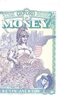 Book The Oxford Book of Money by Kevin Jackson