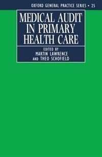Book Medical Audit in Primary Health Care by Martin Lawrence