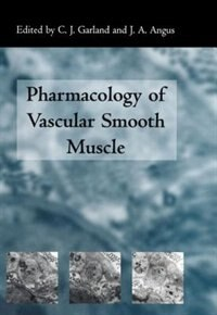 Book The Pharmacology of Vascular Smooth Muscle by C. Garland