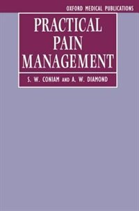 Book Practical Pain Management by S. W. Coniam