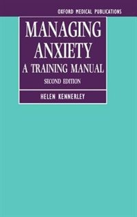 Book Managing Anxiety: A Training Manual by Helen Kennerley