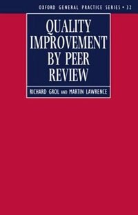 Book Quality Improvement by Peer Review by Richard Grol