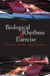 Book Biological Rhythms and Exercise by T. Reilly