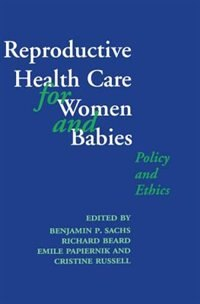 Book Reproductive Health Care for Women and Babies by Benjamin P. Sachs