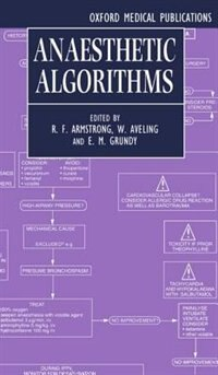 Book Anaesthetic Algorithms by R. F. Armstrong