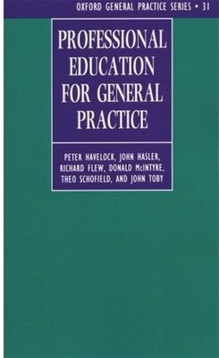 Book Professional Education for General Practice by Peter Havelock