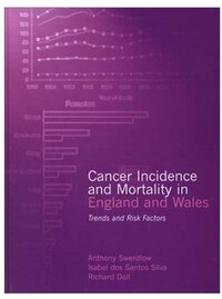 Cancer Incidence and Mortality in England and Wales: Trends and Risk Factors
