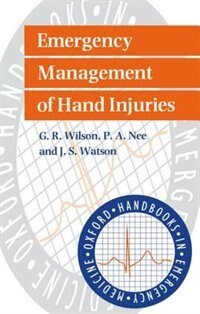 Book Emergency Management of Hand Injuries by G. R. Wilson