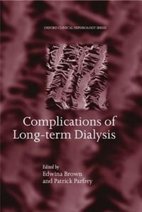 Book Complications of Long-term Dialysis by Edwina A. Brown