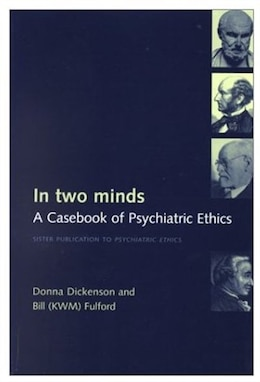 Book In Two Minds: A Casebook of Psychiatric Ethics by Donna L. Dickenson