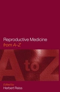 Book Reproductive Medicine: From A to Z by H. E. Reiss