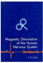 Magnetic Stimulation of the Human Nervous System