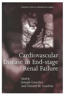 Book Cardiovascular Disease in End-stage Renal Failure by Joseph Loscalzo
