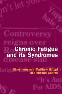 Book Chronic Fatigue and its Syndromes by Simon Wessely