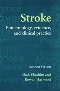 Book Stroke: Epidemiology, Evidence and Clinical Practice by Shah Ebrahim