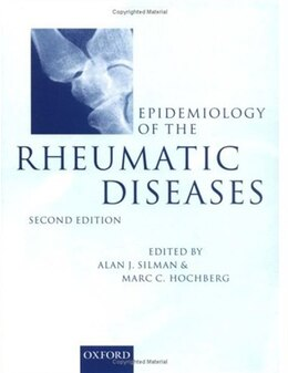 Book Epidemiology of the rheumatic diseases by Alan Silman