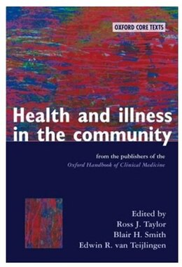 Book Health and Illness in the Community: An Oxford Core Text by Ross J Taylor