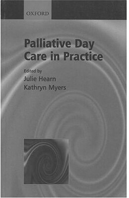 Book Palliative Day Care in Practice by Julie Hearn