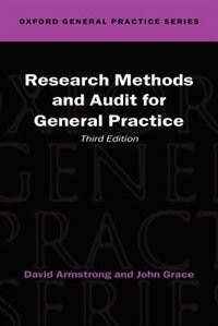 Book Research Methods and Audit in General Practice by David Armstrong