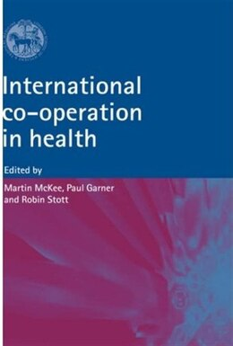 Book International Co-operation and Health by Martin Mckee