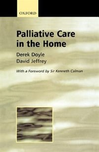 Book Palliative Care in the Home by Derek Doyle