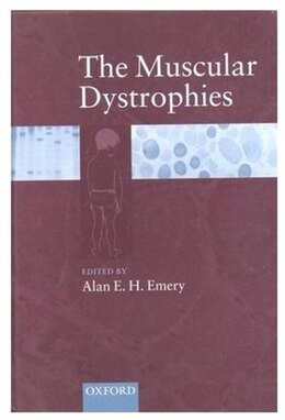 Book The Muscular Dystrophies by Alan E H Emery