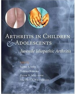 Book Arthritis in Children and Adolescents: Juvenile idiopathic arthritis by Ilona Szer
