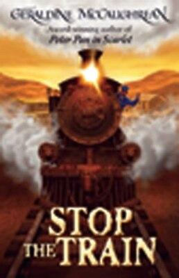 Book Stop the Train by Geraldine McCaughrean
