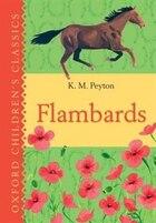 Flambards: Oxford Childrens Classics