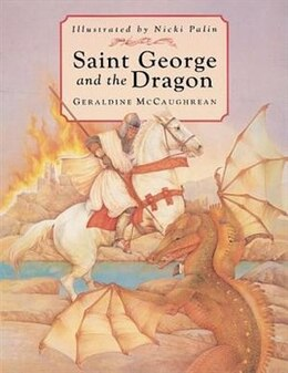 Book Saint George and the Dragon by Geraldine McCaughrean