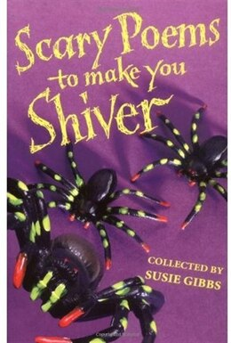 Book Scary Poems to Make You Shiver by Susie Gibbs