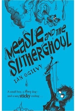 Book Measle And The Slitherghoul by Ian Ogilvy