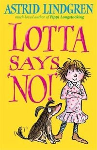 Book Lotta Says NO! by Astrid Lindgren