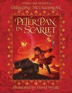 Peter Pan in Scarlet: Illustrated Edition