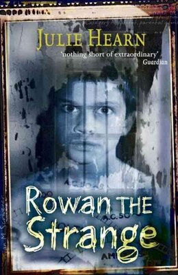 Book Rowan the Strange by Julie Hearn