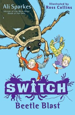 Book S.W.I.T.C.H 6: Beetle Blast by Ali Sparkes