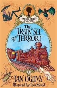 The Train Set of Terror! - A Measle Stubbs Adventure
