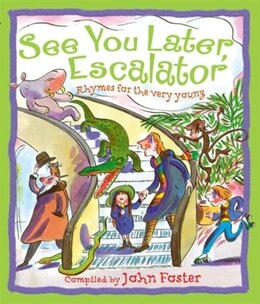 Book See You Later, Escalator by John Foster