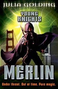 Book Young Knights: Merlin by Julia Golding