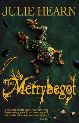 Book The Merrybegot by Julie Hearn