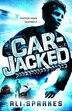 Car-Jacked by Ali Sparkes