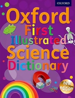 Book Oxford First Illustrated Science Dictionary by Oxford Dictionaries