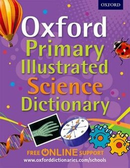 Book Oxford Primary Illustrated Science Dictionary by Oxford