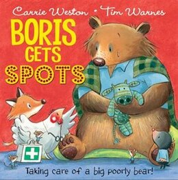 Book Boris Gets Spots by Carrie Weston